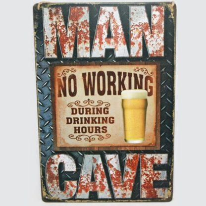 Man Cave No Working Metal Sign